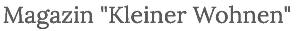 """Das Bild zeigt das Logo vom Magazin """"Kleiner Wohnen"""""""